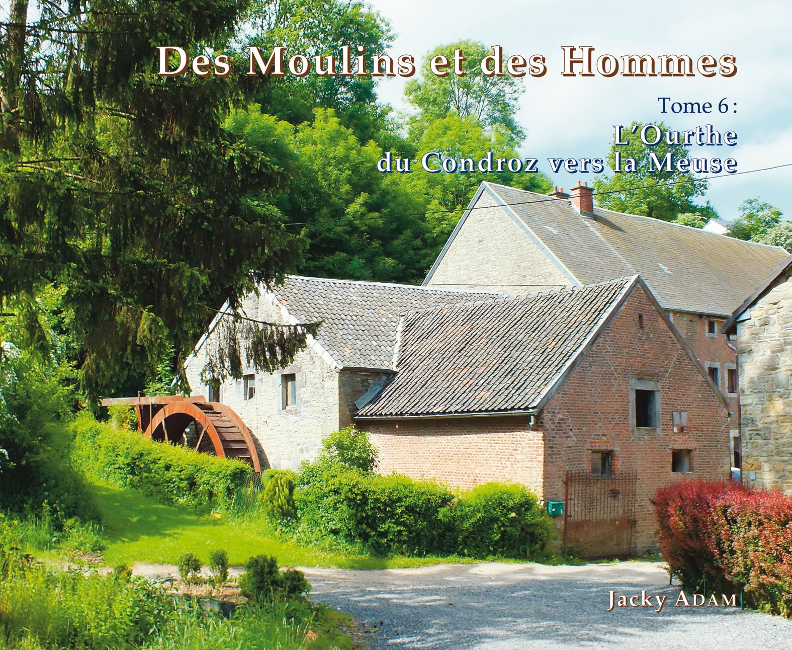 Tome 6 – L'Ourthe du Condroz vers la Meuse